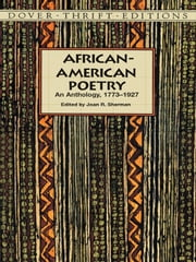African-American Poetry - An Anthology, 1773-1927 ebook by Joan R. Sherman