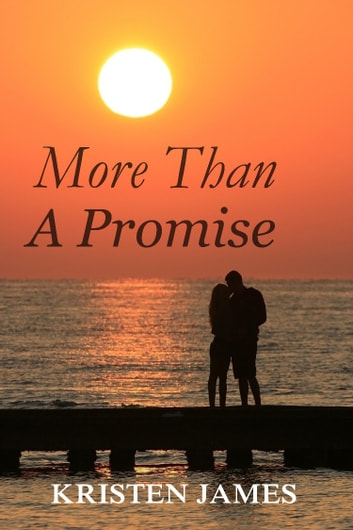 More Than A Promise ebook by Kristen James