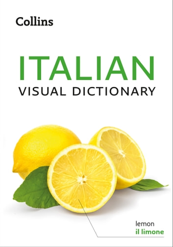 Collins Italian Visual Dictionary eBook by Collins Dictionaries