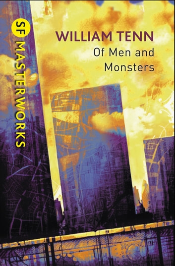 Of Men and Monsters ebook by William Tenn