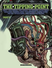 The Tipping Point #2 : Part 2 ebook by Boulet,Bastien Vivès,Frederik Peeters,Katsuya Terada,Paul Pope,Keiichi Koike,Bob Fingerman