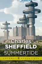 Summertide eBook by Charles Sheffield