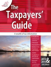 The Taxpayers Guide 2014-2015 ebook by Taxpayers Australia Inc