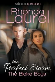 The Perfect Storm ebook by Rhonda Laurel