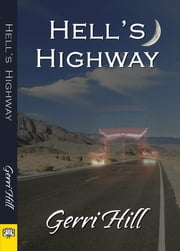 Hell's Highway ebook by Gerri Hill