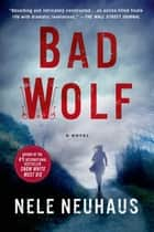 Bad Wolf ebook by Nele Neuhaus,Steven T. Murray