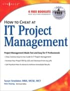 How to Cheat at IT Project Management ebook by Susan Snedaker