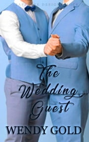 The Wedding Guest ebook by Wendy Gold