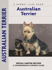 Australian Terrier - A Comprehensive Owner's Guide ebook by Muriel P. Lee,Isabelle Francais,Carol Ann Johnson