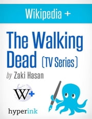 The Walking Dead: Behind the Series ebook by Zaki  Hasan