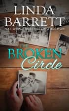 Family interrupted ebook by linda barrett 9780988978003 the broken circle ebook by linda barrett fandeluxe Document