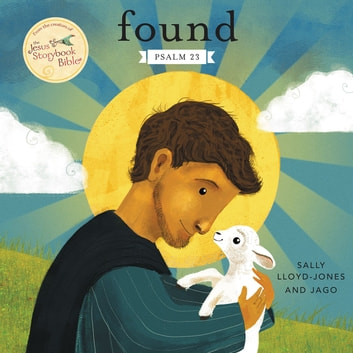 Found - Psalm 23 ebook by Sally Lloyd-Jones