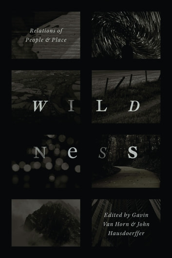 Wildness - Relations of People and Place ebook by