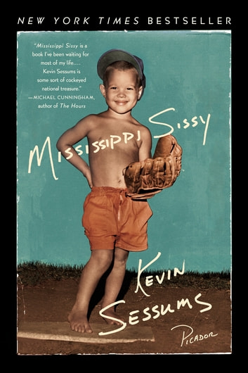 Mississippi Sissy ebook by Kevin Sessums