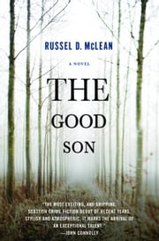 The Good Son ebook by Russel D. McLean