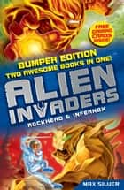 Alien Invaders: Rockhead & Infernox (2 Books in 1) - Two Book Bind-up ebook by Max Silver