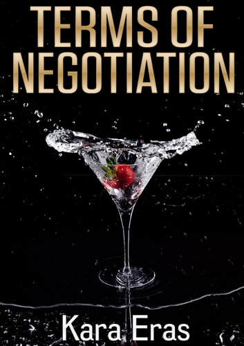 Terms of Negotiation ebook by Kara Eras
