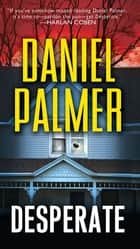 Desperate ebook by Daniel Palmer