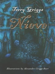 Nieve ebook by Terry Griggs,Alexander Griggs-Burr