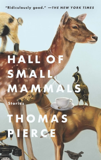 Hall of Small Mammals ebook by Thomas Pierce