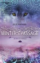 Winter's Passage eBook by Julie Kagawa