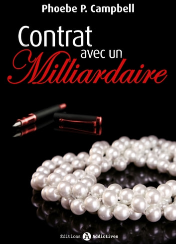Contrat avec un milliardaire – volume 5 eBook by Phoebe P.  Campbell