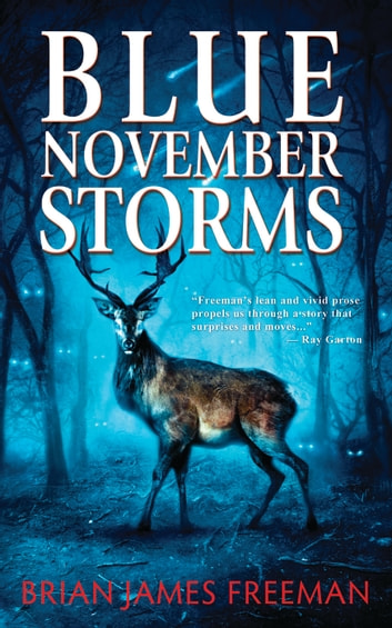 Blue November Storms ebook by Brian James Freeman,Ray Garton