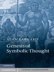 Genesis of Symbolic Thought ebook by Alan Barnard