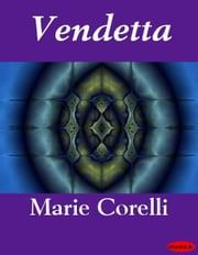 Vendetta ebook by Marie Corelli