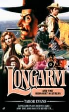 Longarm 336 - Longarm and the Midnight Mistress ebook by