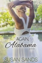 Again, Alabama 電子書籍 Susan Sands