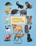 Animal Chatter ebook by Patricia Hopkins