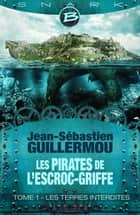 Les Terres Interdites ebook by Jean-Sébastien Guillermou