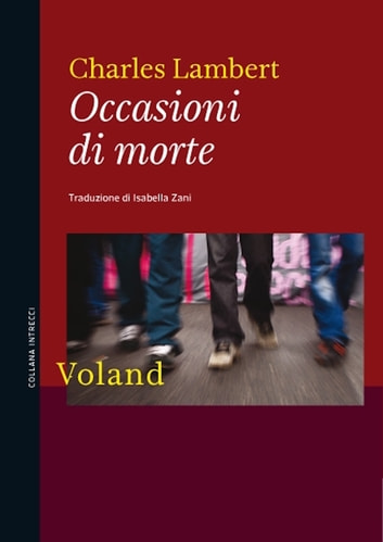 Occasioni di morte ebook by Charles Lambert