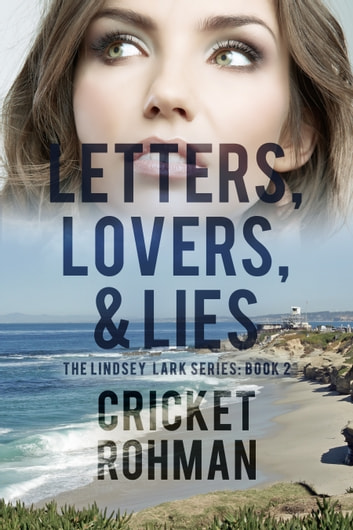 Letters, Lovers, & Lies ebook by Cricket Rohman