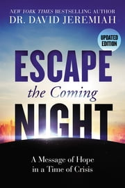 Escape the Coming Night ebook by David Jeremiah