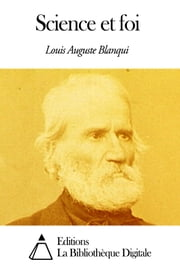 Science et foi ebook by Louis Auguste Blanqui
