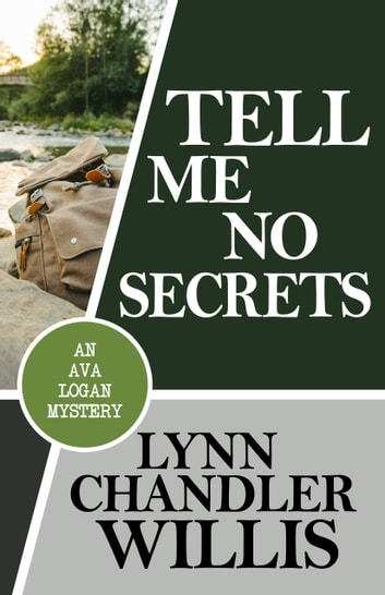 TELL ME NO SECRETS ebook by Lynn Chandler Willis