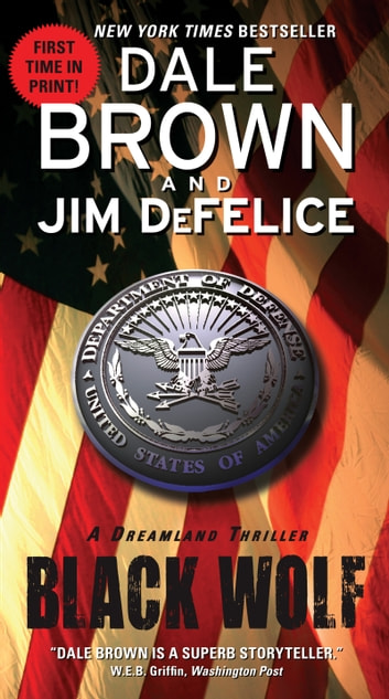 Black Wolf: A Dreamland Thriller ebook by Dale Brown,Jim DeFelice