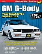 GM G-Body Performance Upgrades 1978-1987 ebook by Joe Hinds