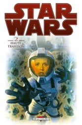 Star Wars T02 - Haute Trahison ebook by Brian Wood,Carlos D'Anda,Ryan Kelly