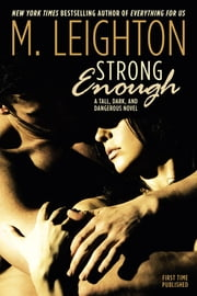 Strong Enough ebook by M. Leighton