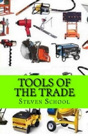 Tools Of The Trade - Secrets Of Book Promotion ebook by steven school