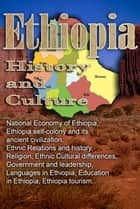 History and Culture, Republic of Ethiopia - National Economy of Ethiopia, Ethiopia self-colony and its ancient civilization, Ethnic Relations and history, Religion, Ethnic Cultural differences, Government and leadership, Languages in Ethiopia, Education in Ethiopia, Ethiopia tourism ebook by Sampson Jerry