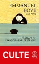 Mes amis ebook by Emmanuel Bove