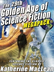 The 29th Golden Age of Science Fiction MEGAPACK®: Katherine MacLean ebook by Katherine MacLean
