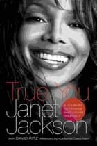 True You ebook by Janet Jackson, David Ritz