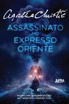 Assassinato no Expresso Oriente ebook by Agatha Christie, Petrucia Finkler