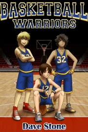Basketball Warriors ebook by Dave Stone