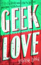 Geek Love ebook by Katherine Dunn